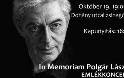 Hétfőn este Polgár Lászlóra emlékezünk a Dohány zsinagógában