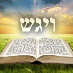 Következő hetiszakaszunk: Vájigás (וַיִּגַּש)