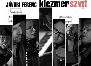 Jávori Ferenc Klezmer Szvitje a Zeneakadémián