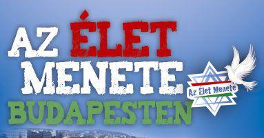 Április 16-án tartják az idei Élet Menete felvonulást